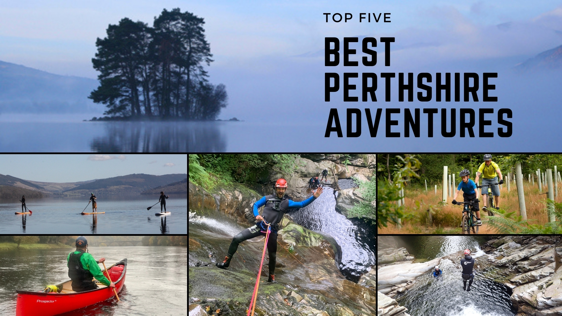 Best Perthshire Adventures